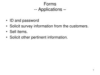 Forms -- Applications –