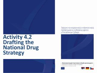 Activity 4.2 Drafting  the  National Drug Strategy