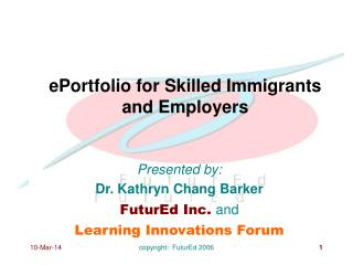 ePortfolio for Skilled Immigrants and Employers