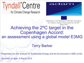 Achieving the 2 C target in the Copenhagen Accord:  an assessment using a global model E3MG