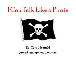 I Can Talk Like a Pirate