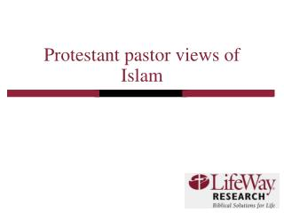 Protestant pastor views of Islam