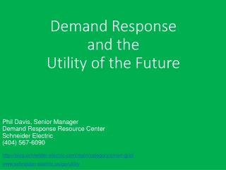 Demand Response and the Utility of the Future