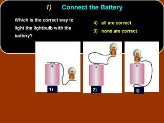 1) Connect the Battery