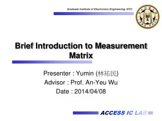 Brief  Introduction to Measurement  Matrix