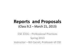 Reports  and Proposals (Class 9.2 – March 21, 2013)