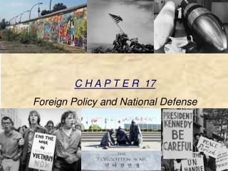 C H A P T E R   17 Foreign  Policy and National Defense