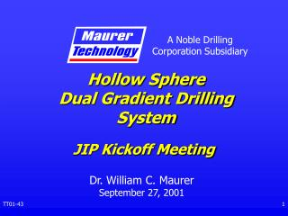 Hollow Sphere Dual Gradient Drilling System