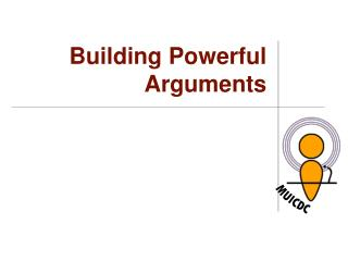 Building Powerful Arguments