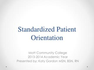 Standardized Patient Orientation