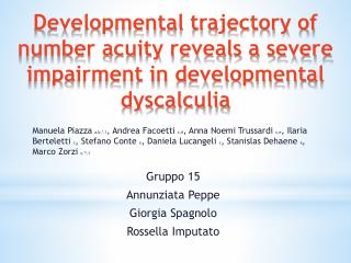 Developmental trajectory of number acuity reveals a severe impairment in developmental dyscalculia