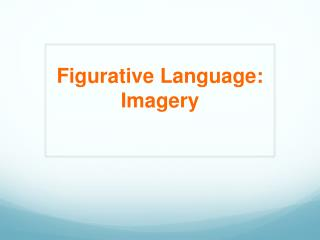 Figurative Language: Imagery