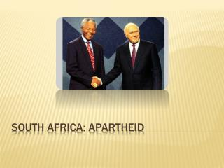 South Africa: Apartheid