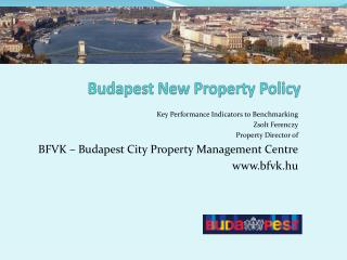 Budapest New  Property  Policy
