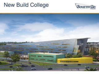 New Build College