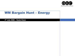 WM Bargain Hunt – Energy