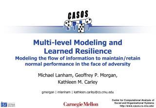 Michael Lanham, Geoffrey P. Morgan, Kathleen M. Carley