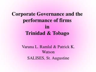 Corporate Governance and the performance of firms  in  Trinidad & Tobago