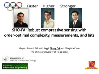 SHO-FA:  Robust compressive sensing with  order-optimal  complexity, measurements, and  bits