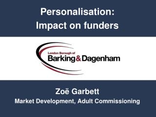 Personalisation:  Impact on funders