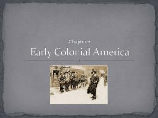 Early Colonial America