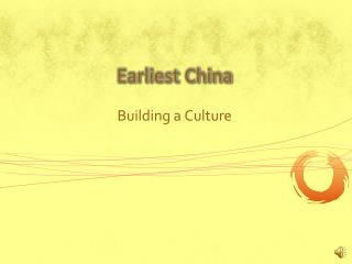 Earliest China