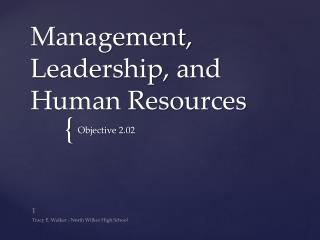 Management, Leadership, and Human Resources