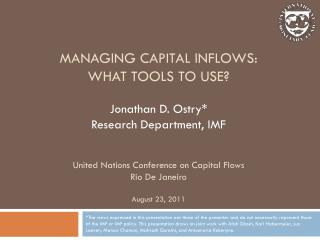 MANAGING capital inflowS :  WHAT TOOLS TO USE?