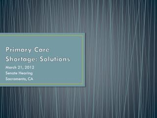 Primary Care Shortage: Solutions
