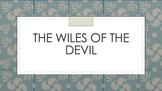 The Wiles Of The Devil