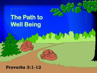 The Path to  Well Being
