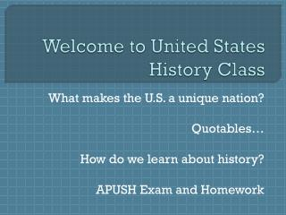 Welcome to United States History Class