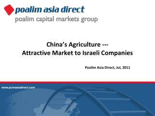 China's Agriculture --- Attractive Market to Israeli Companies
