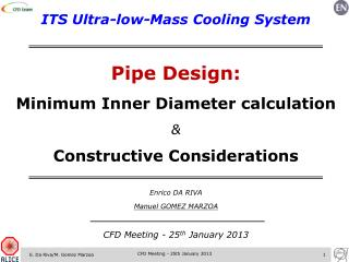 ITS Ultr a-low-Mass Cooling System Pipe Design: Minimum Inner  D iameter calculation  &