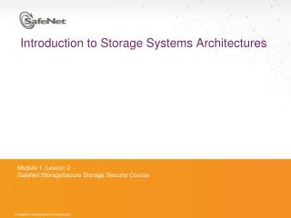 Introduction  to Storage Systems Architectures