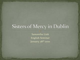 Sisters of Mercy in Dublin