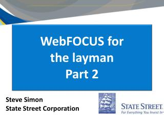 WebFOCUS for  the  layman Part 2