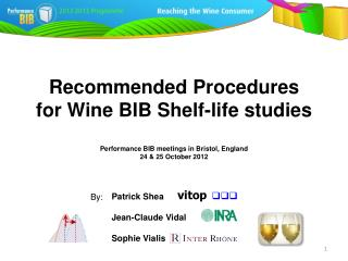 Recommended Procedures for Wine BIB Shelf-life studies