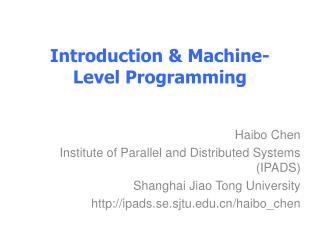 Introduction  & Machine -Level  Programming