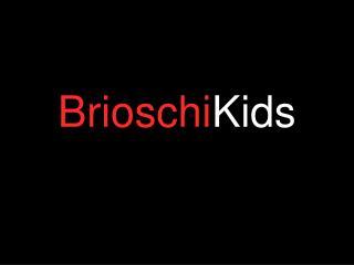 Brioschi Kids