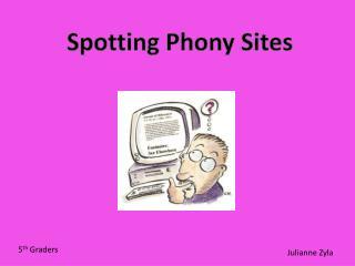 Spotting Phony Sites