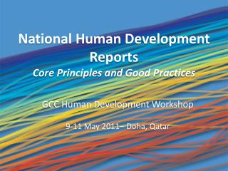 National Human Development Reports Core Principles and  Good Practices