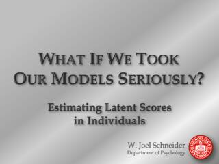 What If We Took Our Models Seriously?