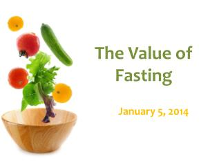 The Value of  Fasting