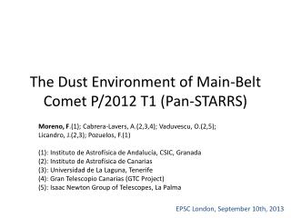 The Dust Environment  of  Main-Belt Comet  P/2012 T1 ( Pan-STARRS )