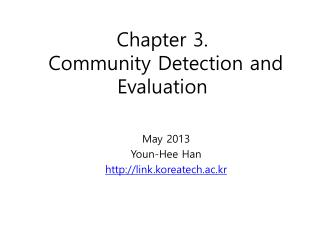 Chapter 3. Community Detection and Evaluation