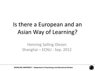 Is there a European and an Asian Way of Learning ?