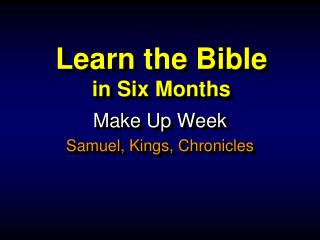 Learn the Bible in  Six Months