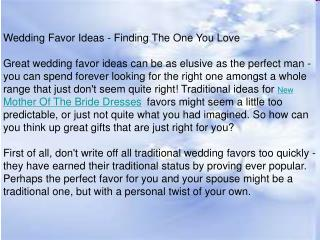Wedding Favor Ideas - Finding The One You Love