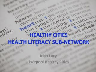 Healthy Cities  Health Literacy sub-network